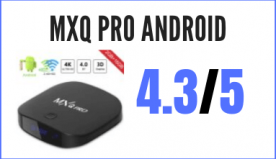 MXQ Pro ANDROID Decodificador